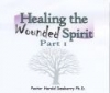 CD set - Healing The wounded Spirit Part 1 By Harold Dewberry Ph.D.