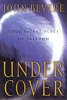 Book - Under Cover by John Bevere