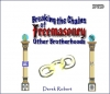 DVD set - Breaking the Chains of Freemasonry & other Brotherhoods and the Occult with Derek Robert