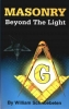 Book - Masonry: Beyond the Light by William Schnoebelen