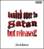 DVD - Handed over to satan? with Derek Robert