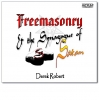 DVD - Freemasonry & the Synagogue of Satan with Derek Robert