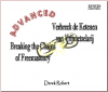 DVD set - ADVANCED Breaking the Chains of Freemasonry with Derek Robert