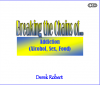 CD set - Breaking the Chains of Addiction (Alcohol, Sex and Food) with Derek Robert