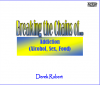 DVD set - Breaking the Chains of Addiction (Alcohol, Sex and Food) with Derek Robert