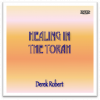 DVD - Healing in the Torah by Derek Robert
