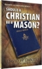 Book - Should a Christian be a Mason? by David W. Daniels