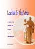 * Workbook - Lead Me To The Father by Derek Robert - FREE Worldwide Postage