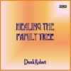 DVD - Healing the Family Tree with Derek Robert